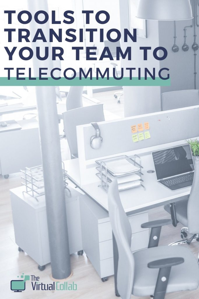 Transition from office to telecommuting.
